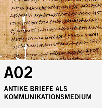 A02: Antike Briefe als Kommunikationsmedium
